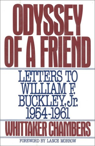 9780895265678: Odyssey of a Friend: Letters to William F.Buckley Jr. 1954-1961