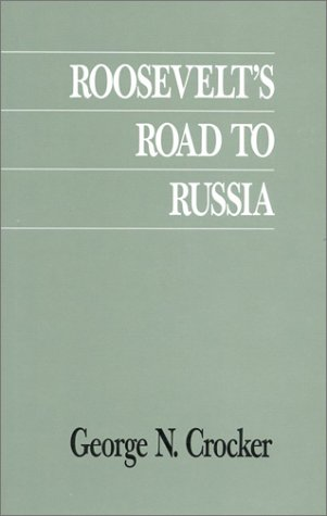 Roosevelt's Road to Russia