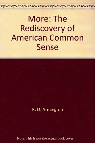 More: The rediscovery of American common sense: R. Q Armington