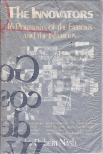 9780895266583: The innovators: 16 portraits of the famous and the infamous