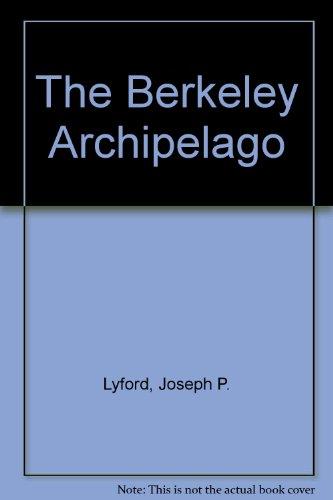 9780895266699: The Berkeley Archipelago