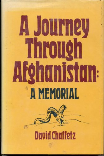 9780895266750: A Journey through Afghanistan: A Memorial