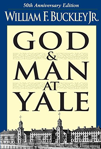 9780895266927: God and Man at Yale: The Superstitions of 'Academic Freedom'