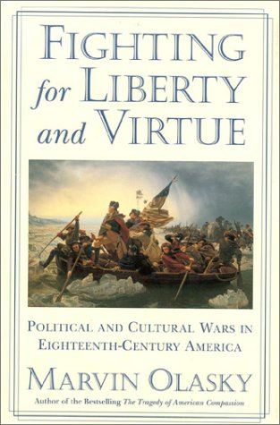 9780895267122: Fighting for Liberty and Virtue: Political and Cultural Wars in Eighteenth-Century America