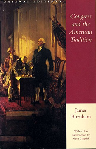 Congress and the American Tradition: Burnham, James