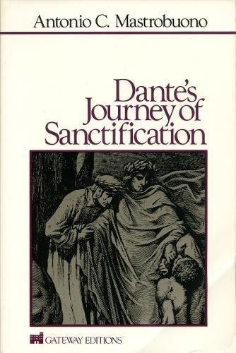 9780895267412: Dante's Journey of Sanctification