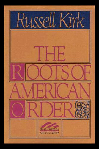 9780895267559: The Roots of American Order