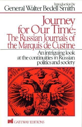 Journey for Our Time: The Russian Journals: Astolphe Marquis de