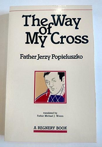 9780895268068: The Way of My Cross: Masses at Warsaw
