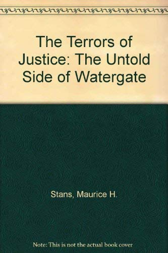 9780895268280: The Terrors of Justice: The Untold Side of Watergate