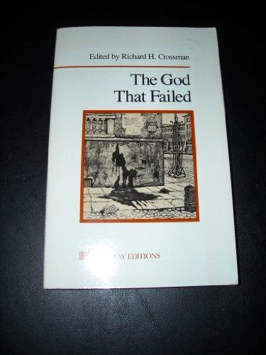 9780895268679: The God That Failed