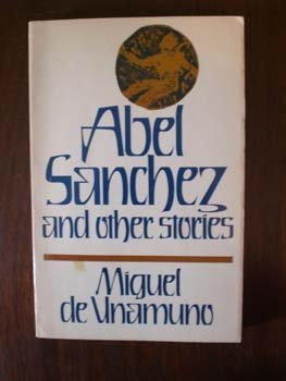 Stock image for Abel Sanchez and Other Stories for sale by HPB-Diamond