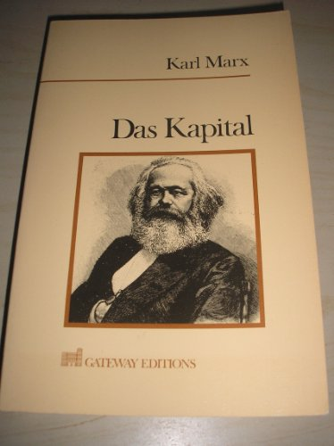 Das Kapital, A Critique of Political Economy: Marx, Karl, and Engels, Frederich (Edited by), and ...