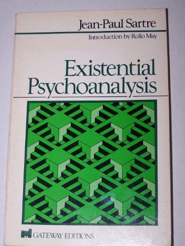 Existential Psychoanalysis: Jean-Paul Sartre; Translator-Hazel