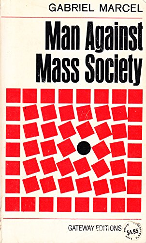 9780895269454: Man Against Mass Society