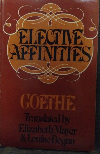 9780895269560: Elective Affinities