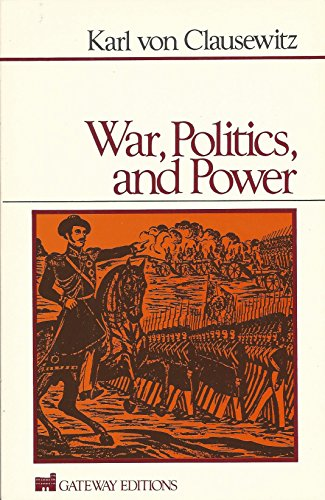 9780895269997: War Politics and Power