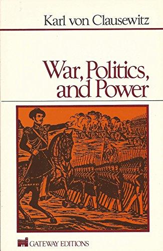 9780895269997: War, Politics and Power
