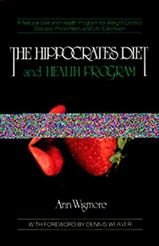 9780895292230: The Hippocrates Diet and Health Program (Natural Diet and Health Program for Weight Control, Disease)