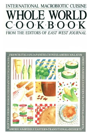9780895292315: Whole World Cookbook