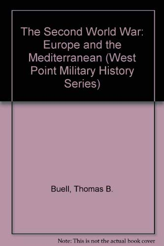9780895292421: The Second World War: Europe and Mediterranean (West Point Military History Series)