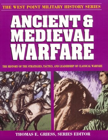 9780895292629: Ancient and Medieval Warfare (West Point Military History Series)