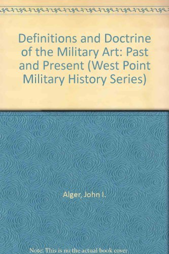 9780895292759: Definitions and Doctrine of the Military Art: Past and Present (The West Point Military History Series)