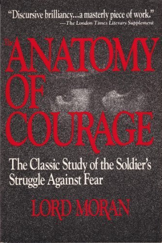 9780895292834: The Anatomy of Courage (Art of Command Series)