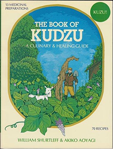 9780895292872: The Book of Kudzu: A Culinary & Healing Guide