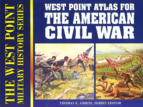 9780895293022: Atlas for the American Civil War (West Point Military History Series)
