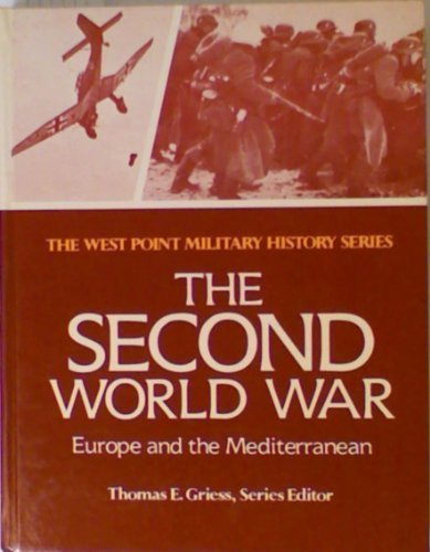 9780895293145: Second World War: Europe and the Mediterranean (West Point Military History Series)