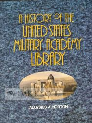 History of the United States Military Academy Library: Norton, Aloysius A.