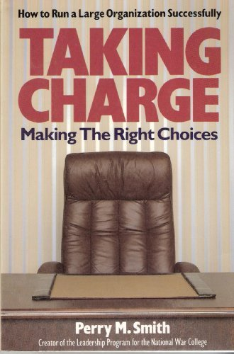 9780895293831: Taking Charge: Making the Right Choices