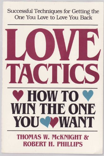 9780895294203: Love Tactics: How to Win the One You Want