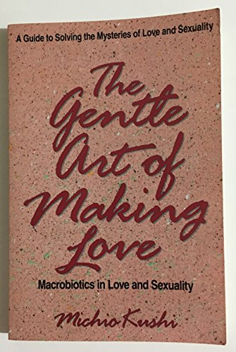 9780895294357: The Gentle Art of Making Love