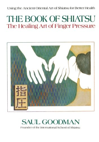 9780895294548: The Book of Shiatsu: The Healing Art of Finger Pressure