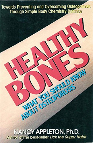 9780895294623: Healthy Bones: What You Should Know About Osteoporosis