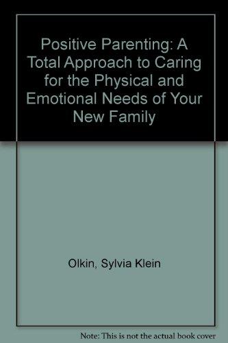Positive Parenting Fitness: Olkin, Sylvia Klein