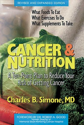 Cancer and Nutrition (Simone Health Series): Simone, Charles B.