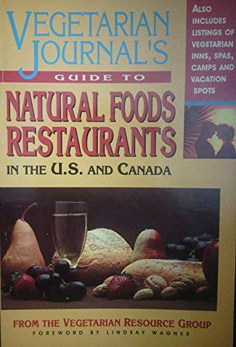 9780895295712: Vegetarian Journal's Guide to Natural Foods Restaurants in the U.S. & Canada