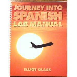 9780895296092: Journey Into Spanish: Lab Manual