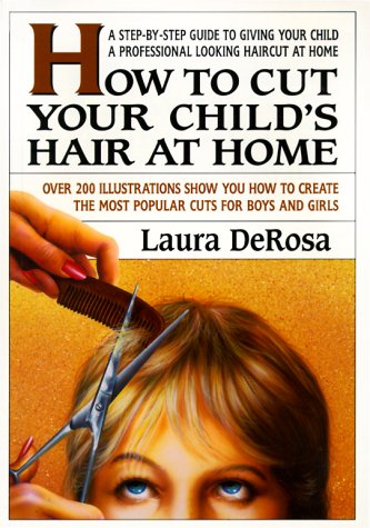 How to Cut Your Child's Hair: Laura Derosa