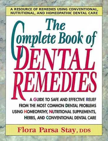 9780895296573: The Complete Book of Dental Remedies