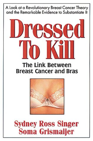 Dressed to Kill: The Link Between Breast: Soma Grismaijer, Sydney
