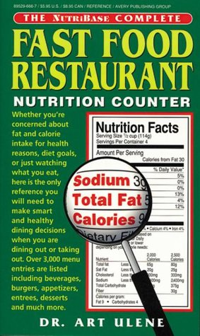 The NutriBase Complete Fast Food Restaurant Nutrition Counter: Ulene, Art