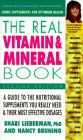 9780895296900: The Real Vitamin and Mineral Book
