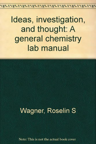 9780895297044: Ideas, investigation, and thought: A general chemistry lab manual