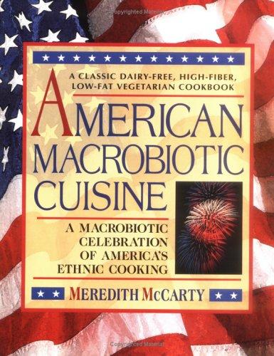 9780895297112: American Macrobiotic Cuisine