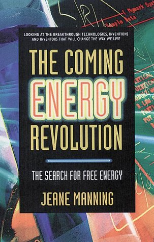 9780895297136: The Coming Energy Revolution: The Search for Free Energy