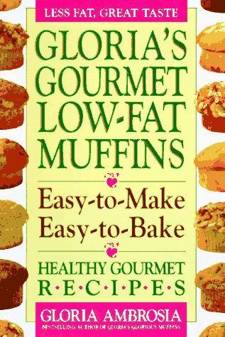 9780895297327: Gloria's Gourmet Low-Fat